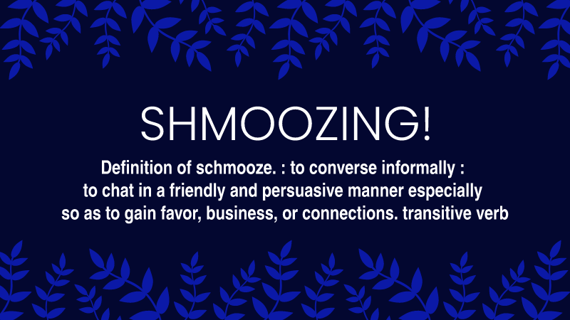 Shmooze or Lose